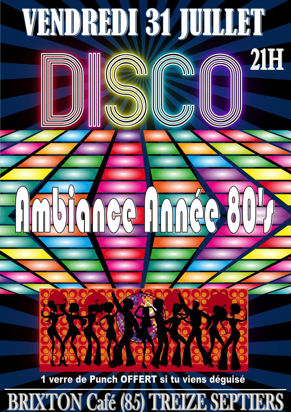 Soirée disco 31 juillet